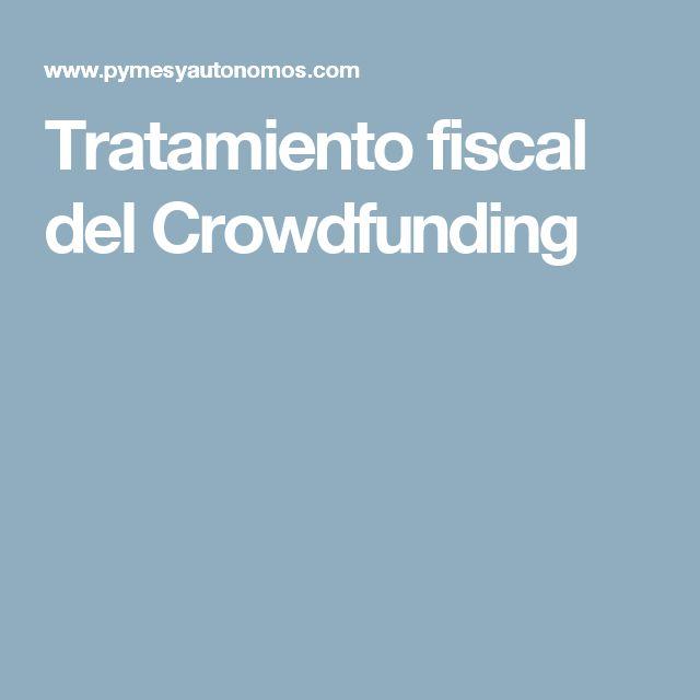 Tratamiento fiscal del Crowdfunding