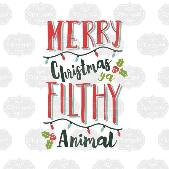 Merry Christmas Ya Filthy Animal SVG, Svg Files for Silhouette, Merry Christmas SVG, Silhouette Files, Cricut Designs, Home Alone Shirt File