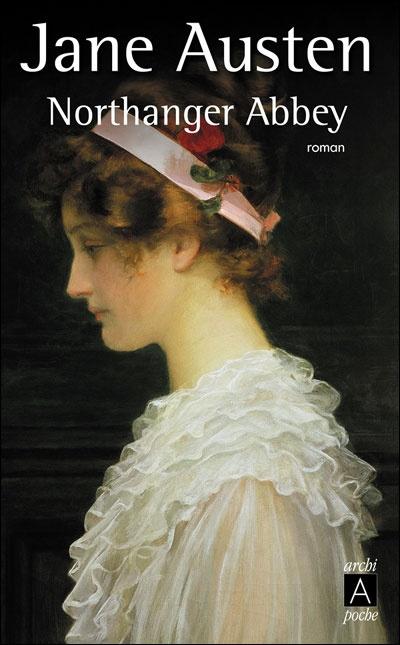 Northanger Abbey - Jane Austen - Roman - ♥