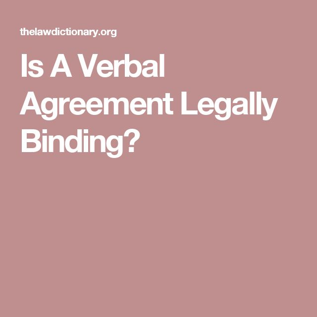 Is A Verbal Agreement Legally Binding?