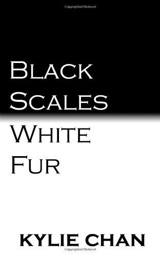 Black Scales White Fur by Kylie Chan in Paper Back! Not eBook!