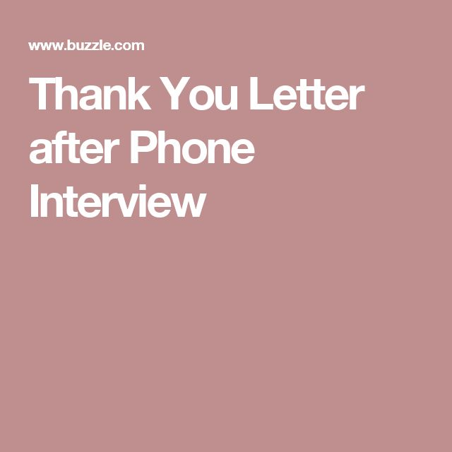Thank You Letter after Phone Interview - thank you letter after phone interview