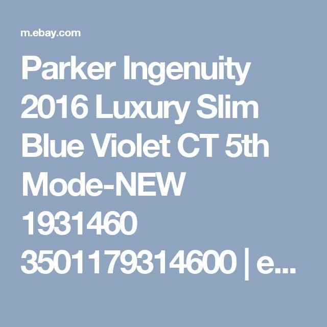 Parker Ingenuity 2016 Luxury Slim Blue Violet CT 5th Mode-NEW 1931460 3501179314600 | eBay