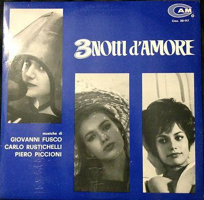 Giovanni Fusco, Carlo Rustichelli, Piero Piccioni - 3 Notti D'Amore (Vinyl, LP) at Discogs
