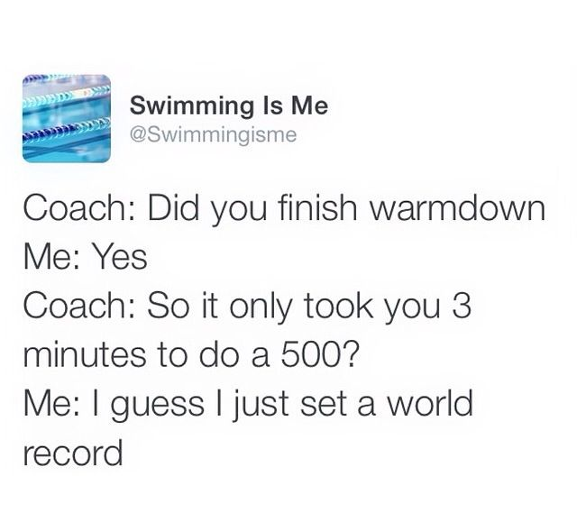 Usually I'm the slowest one in my lane but when coach announces cooldown I always get it done faster than anyone else