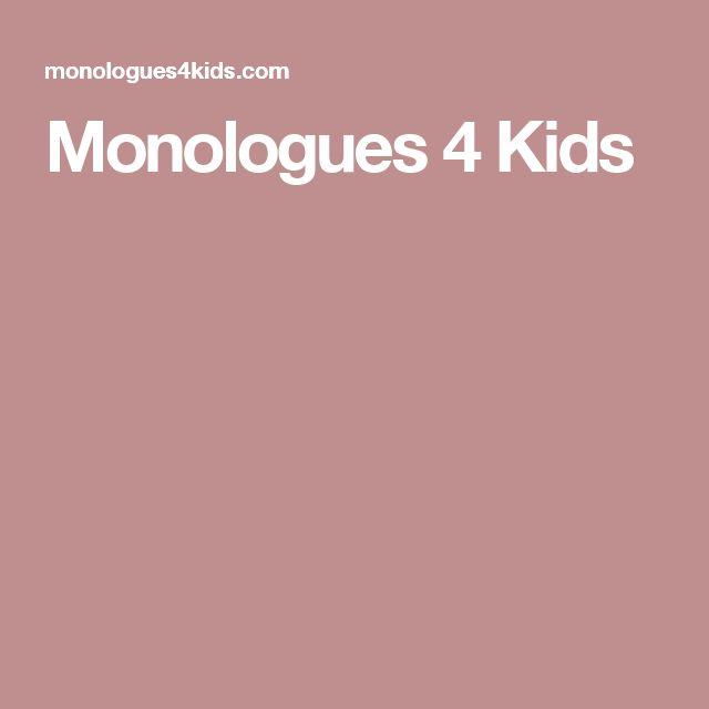 Monologues 4 Kids