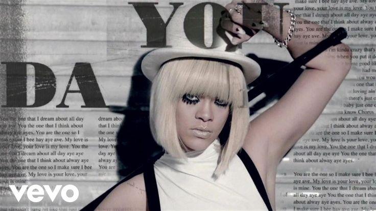 Rihanna - You Da One - YouTube