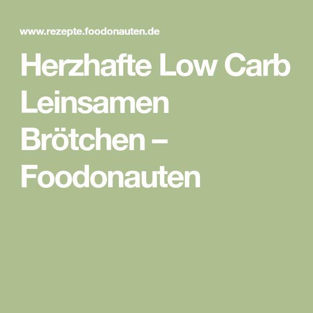 Herzhafte Low Carb Leinsamen Brötchen – Foodonauten