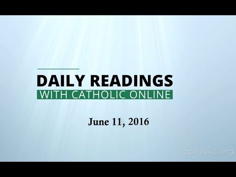 Daily Reading for Saturday, June 11th, 2016 HD