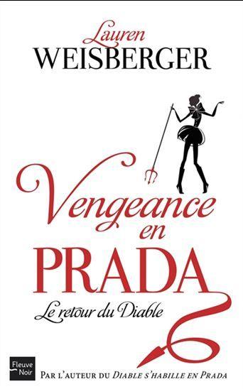 Vengeance en Prada : le retour du diable par WEISBERGER, LAUREN