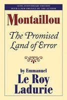 Montaillou: The Promised Land of Error by Emmanuel Le Roy Ladurie — Reviews, Discussion, Bookclubs, Lists