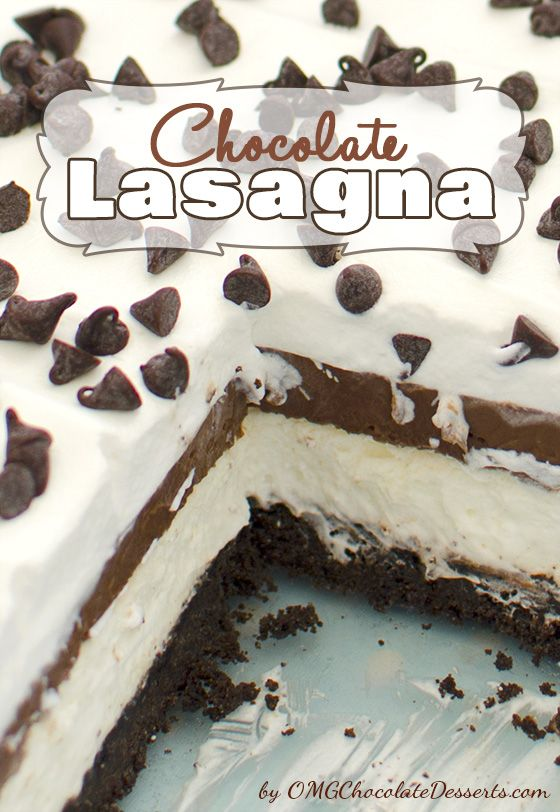 Chocolate Lasagna - OMG Chocolate Desserts