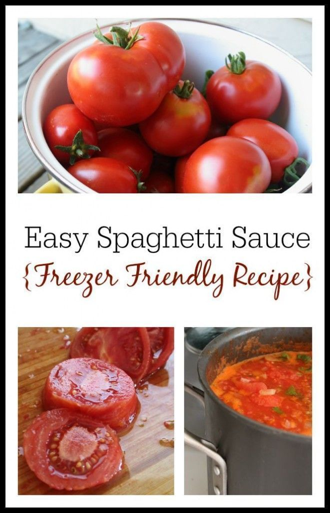 How to make delicious, freezer-friendly spaghetti sauce