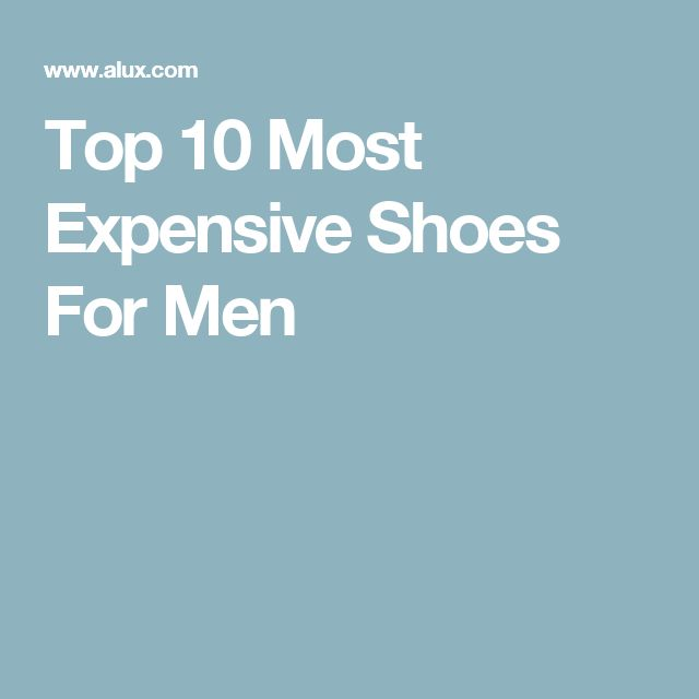 Top 10 Most Expensive Shoes For Men