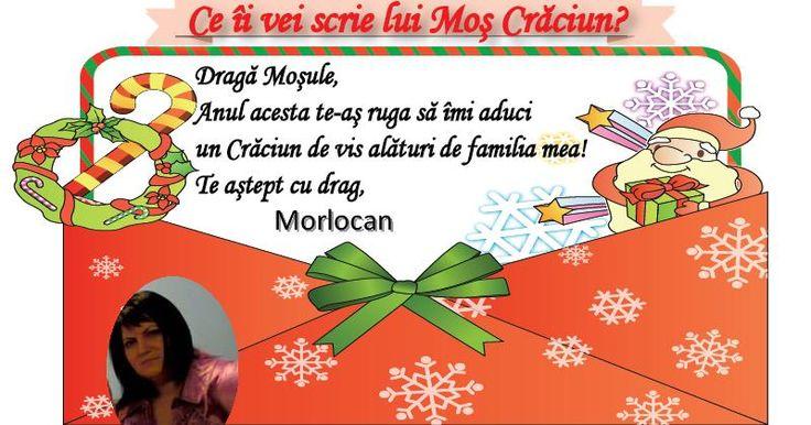 Ce îi vei scrie lui Moș Crăciun ?