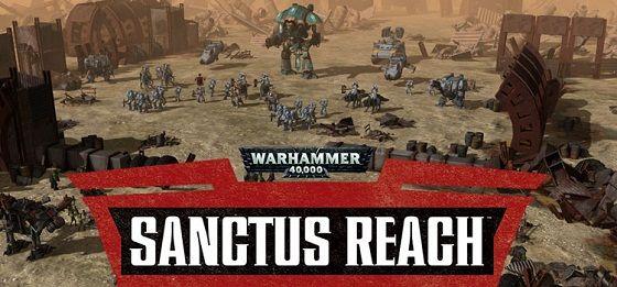 Warhammer 40,000: Sanctus Reach Full Version PC Game Download
