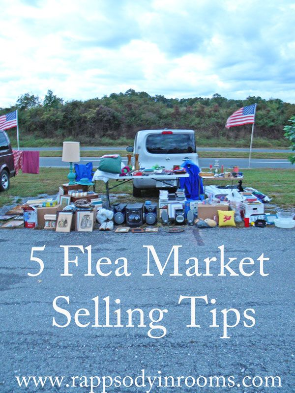 Learn to make the most money by selling at a flea market using my 5 flea market selling tips. | www.rappsodyinrooms.com