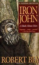 Iron John: A Book About Men 1992 by Bly, Robert 0679731199