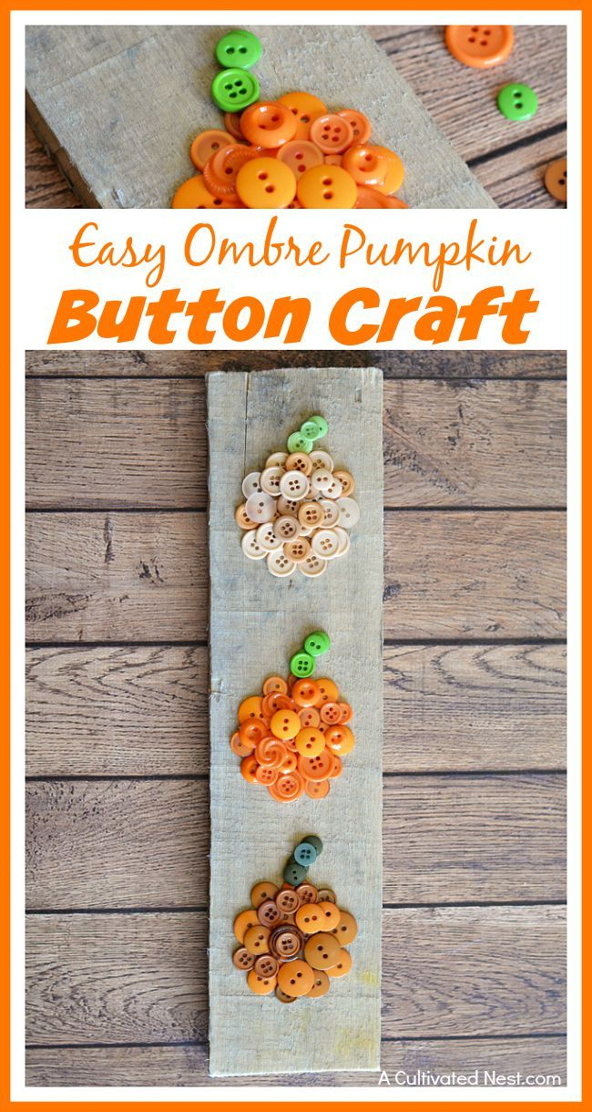 A great way to relax during the fall is with crafting! If you're looking for a cute fall project, you have to try this easy ombre pumpkin button craft!