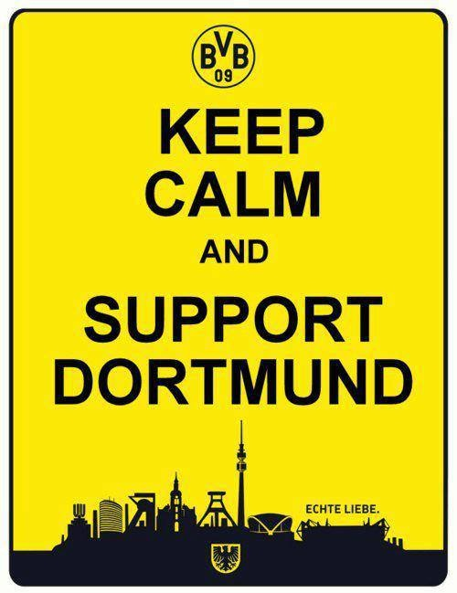 Keep Calm and Support Dortmund
