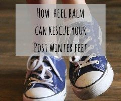 Have you ever tried heel balm on your dry cracked heels?