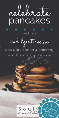 Pancake Day | Shrove Tuesday | Homemade maple syrup | DIY maple syrup | pancake cupcakes | Hebrews 4 | a great high priest | SoulyRested | free printable | Christina Rossetti | pancake poem