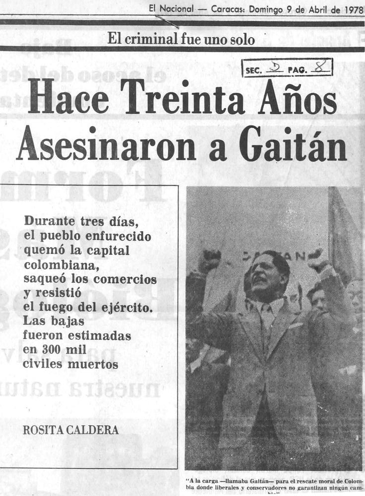 30 años del Bogotazo. Publicado el 9 de abril de 1978.