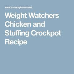 Weight Watchers Chicken and Stuffing Crockpot Recipe