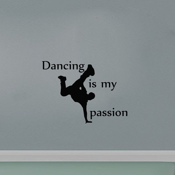Wall decals dancing is my passion decal vinyl sticker home decor dance school studio decor window