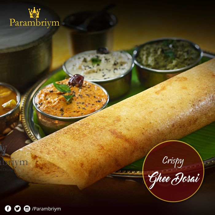 Aromatic ghee spread over crispy dosa which  gives a delicious taste while eating. Try our Ghee Dosai today in #parambriym