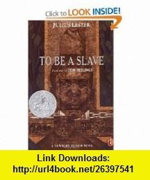 To Be a Slave (9780141310015) Julius Lester, Tom Feelings , ISBN-10: 0141310014  , ISBN-13: 978-0141310015 ,  , tutorials , pdf , ebook , torrent , downloads , rapidshare , filesonic , hotfile , megaupload , fileserve