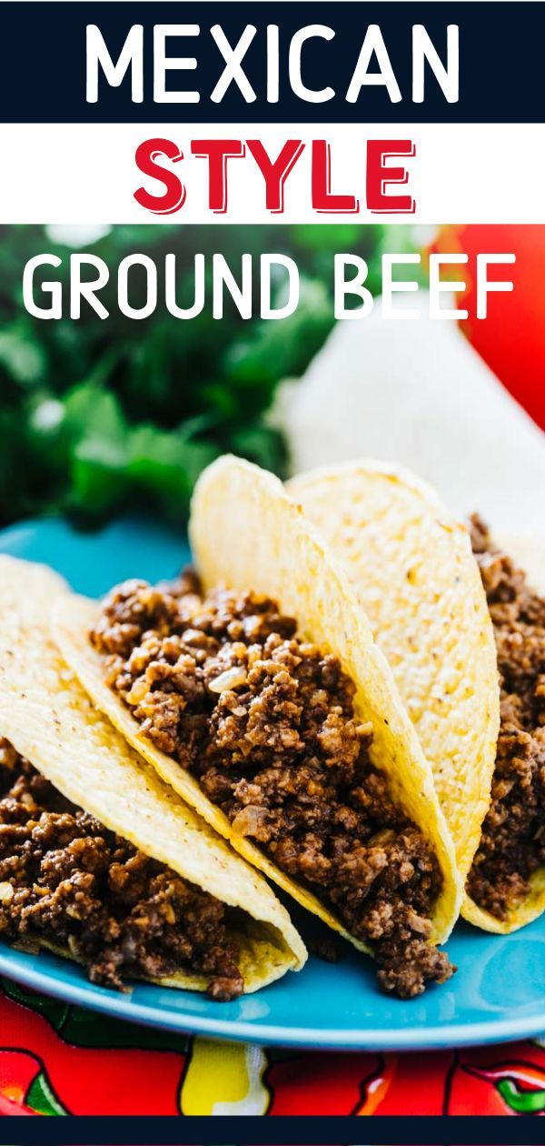 A Quick And Easy Mexican Ground Beef Recipe Perfect For Your Tacos On Your Game Day Parti Ground Beef Recipes Easy Beef Burrito Recipe Taco Recipes Ground Beef