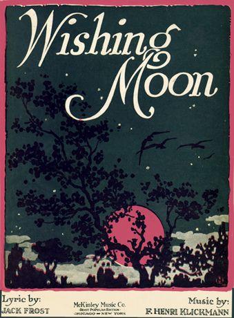 (via Wishing Moon—Pink?—Vintage Sheet Music   Flickr - Photo Sharing!)