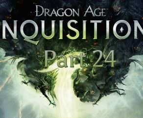 Dragon Age Inquisition gameplay Walkthrough HD – Justice for the widow – Part 24