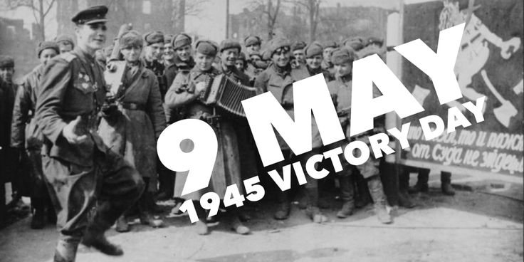 9 May 1945. Victory Day