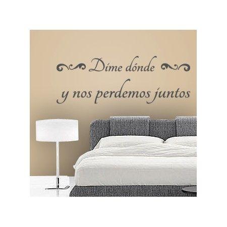 Vinilos decorativos de texto con la frase dime d nde y - Pegatinas pared frases ...