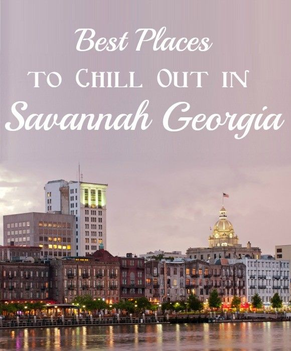 Best Places To Vacation In March In Teh Southern Us: Things To Do In Savannah GA