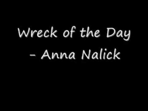Song of the day - Anna Nalick : Wreck of the Day (04-08-12 / Not official video)
