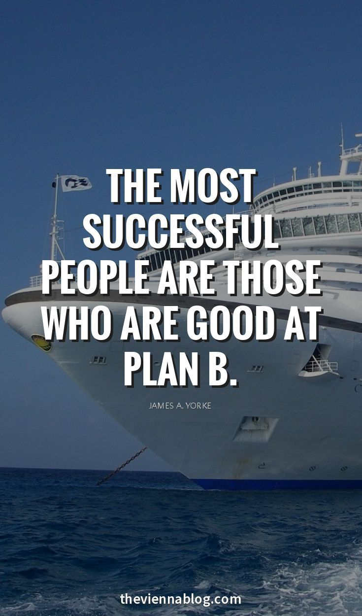 19ad07eb76a4 The most successful people are those who are good at Plan B. Or as one of  my other favorite sayings says