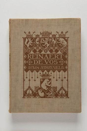 'Reinaert de Vos', bewerkt door Stijn Streuvels Boek getiteld 'Reinaert de Vos'. Boekband is van lichtbruin linnen met bruin decor van wapenschilden met diverse dieren en middeleeuwse motieven. Wierink, Bernard Willem