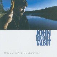 Ultimate Collection John Michael Talbot