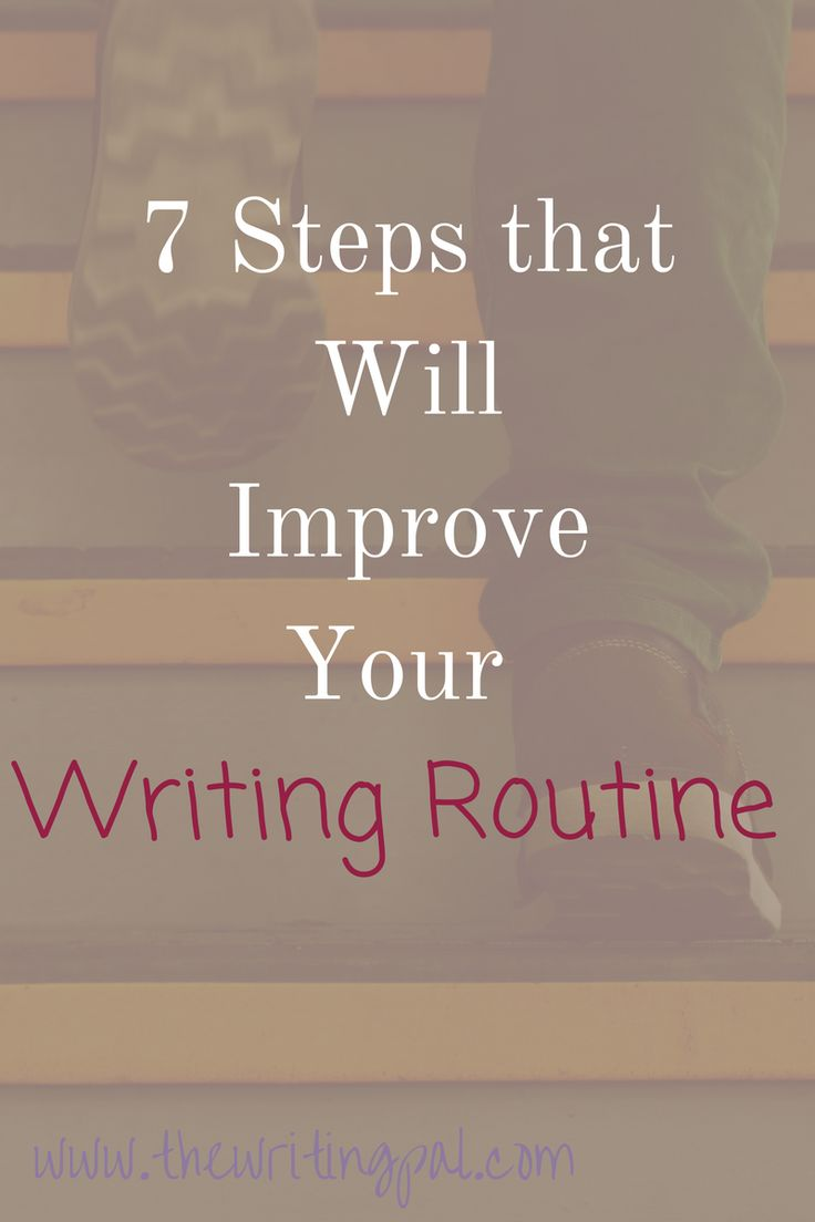 Having a writing routine will improve your ability to write. Click to learn 7 steps that will improve your writing routine.