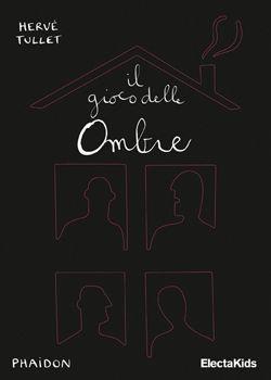 """""""Il gioco delle ombre"""" libro interattivo di Herve' Tuller.... Da vedere anche gli altri suoi libri"""