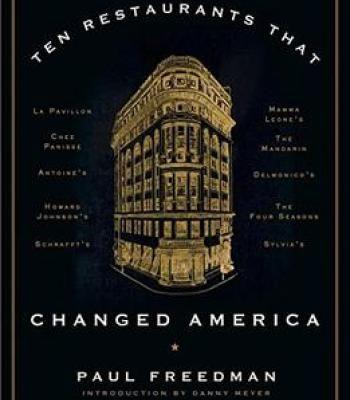 Ten Restaurants That Changed America PDF