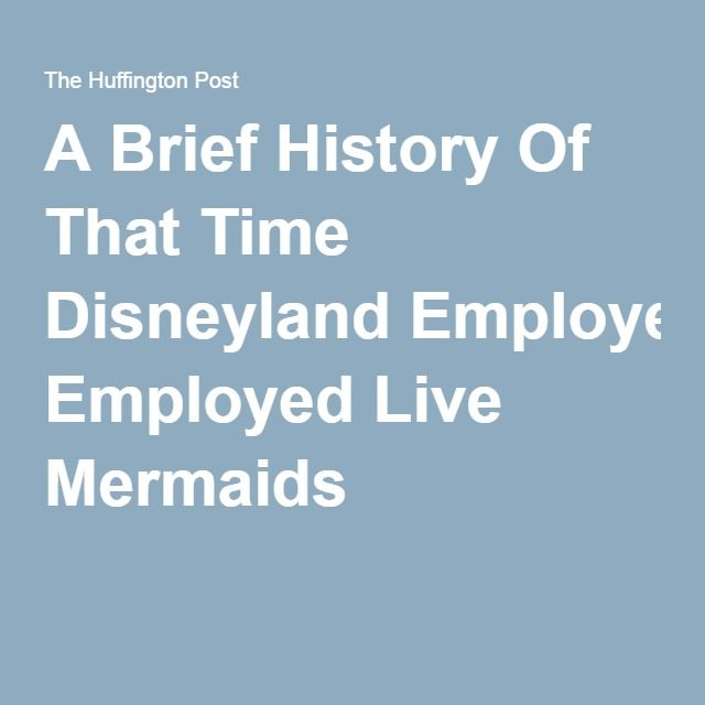 A Brief History Of That Time Disneyland Employed Live Mermaids
