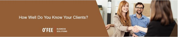 How well do you know your clients?