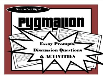 pygmalion essay questions Suggested essay topics i care for life, for humanity and you are a part of it that has come my way and been built into my house what more can you or anyone ask.
