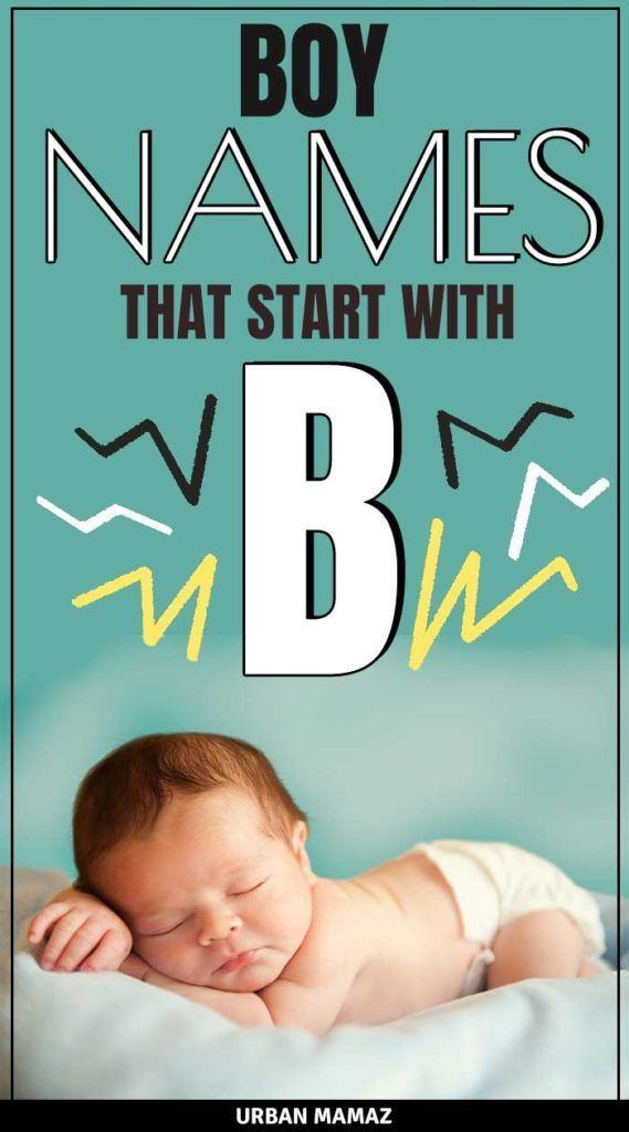 Boy Names That Start With B - Urban Babiez The ultimate ...