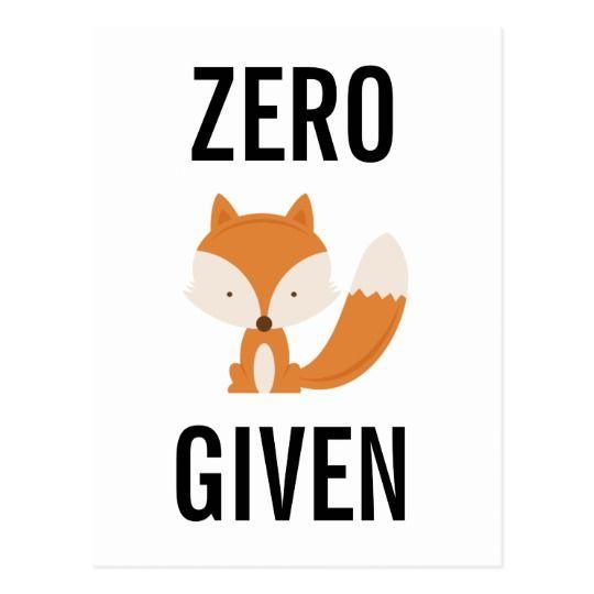 Zero Fox Given Funny Postcard