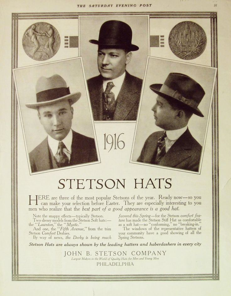 This old Stetson ad from 1916 is showing the most popular Stetson hats back in the old days featuring the Fedora and the Bowler shape.